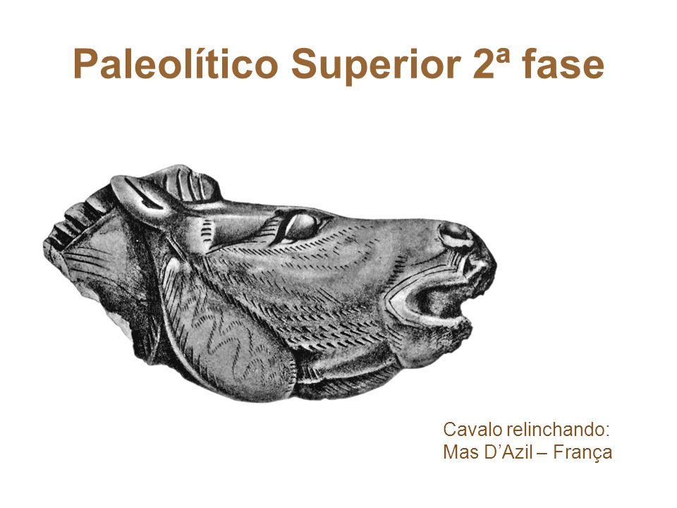Paleolítico Superior 2ª fase