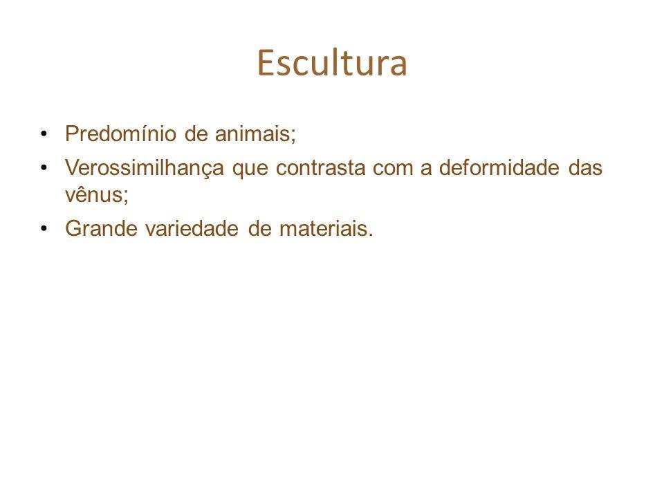 Escultura Predomínio de animais;