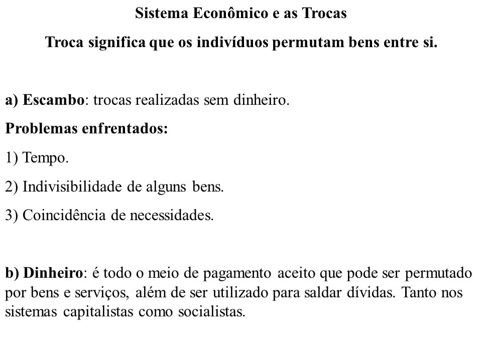 Sistema Econômico e as Trocas