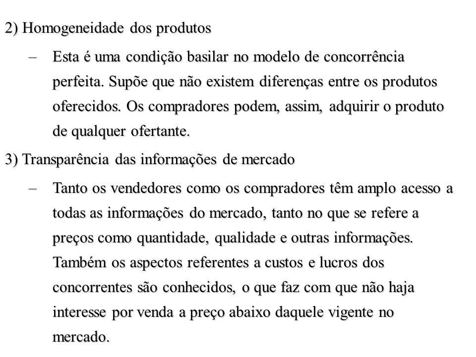2) Homogeneidade dos produtos