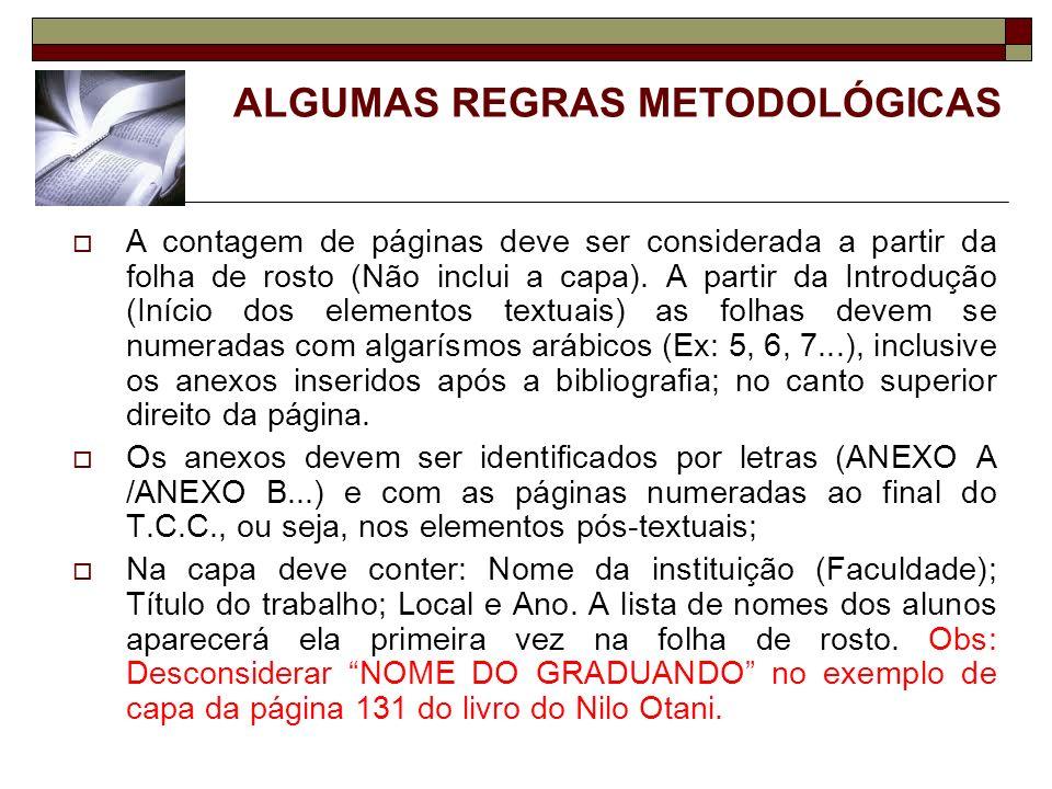 ALGUMAS REGRAS METODOLÓGICAS