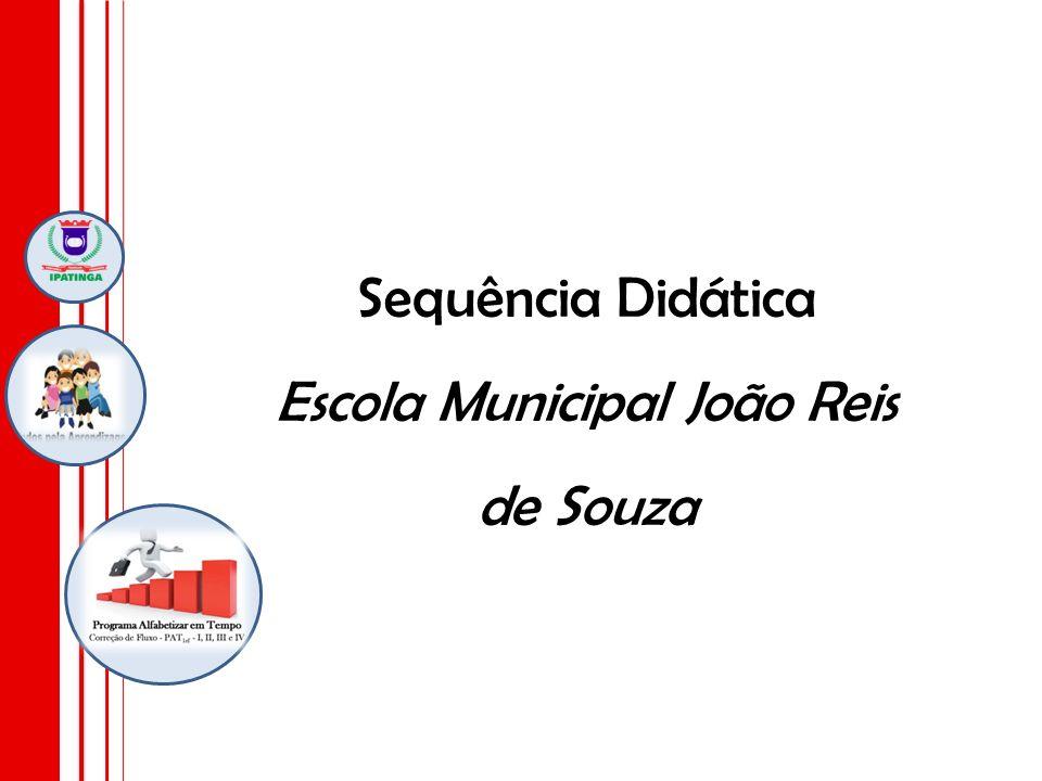 Sequência Didática Escola Municipal João Reis