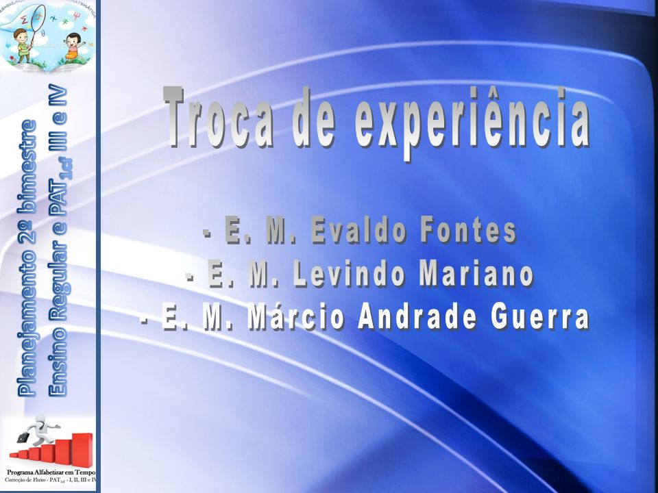 - E. M. Márcio Andrade Guerra