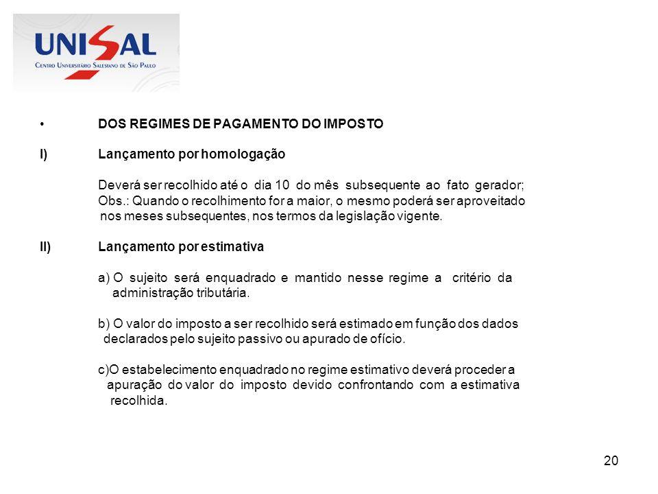 DOS REGIMES DE PAGAMENTO DO IMPOSTO