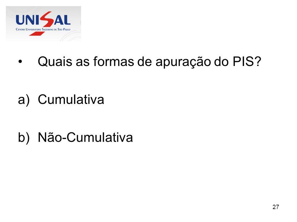 Quais as formas de apuração do PIS