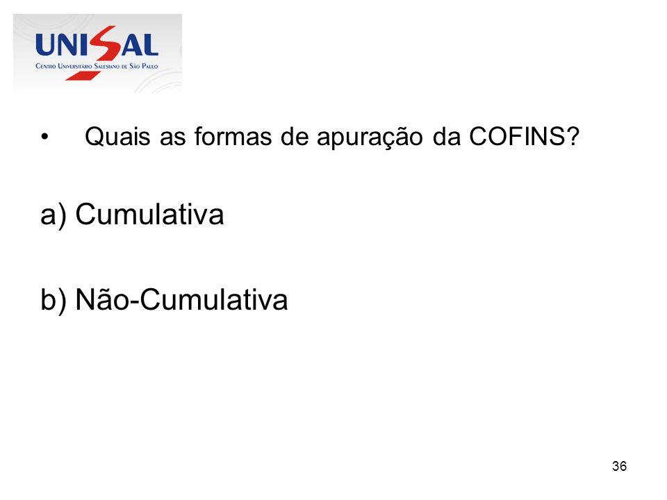 Quais as formas de apuração da COFINS