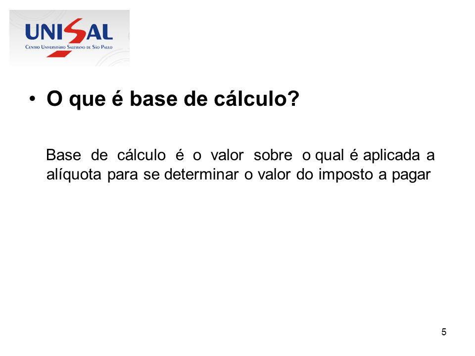 O que é base de cálculo.