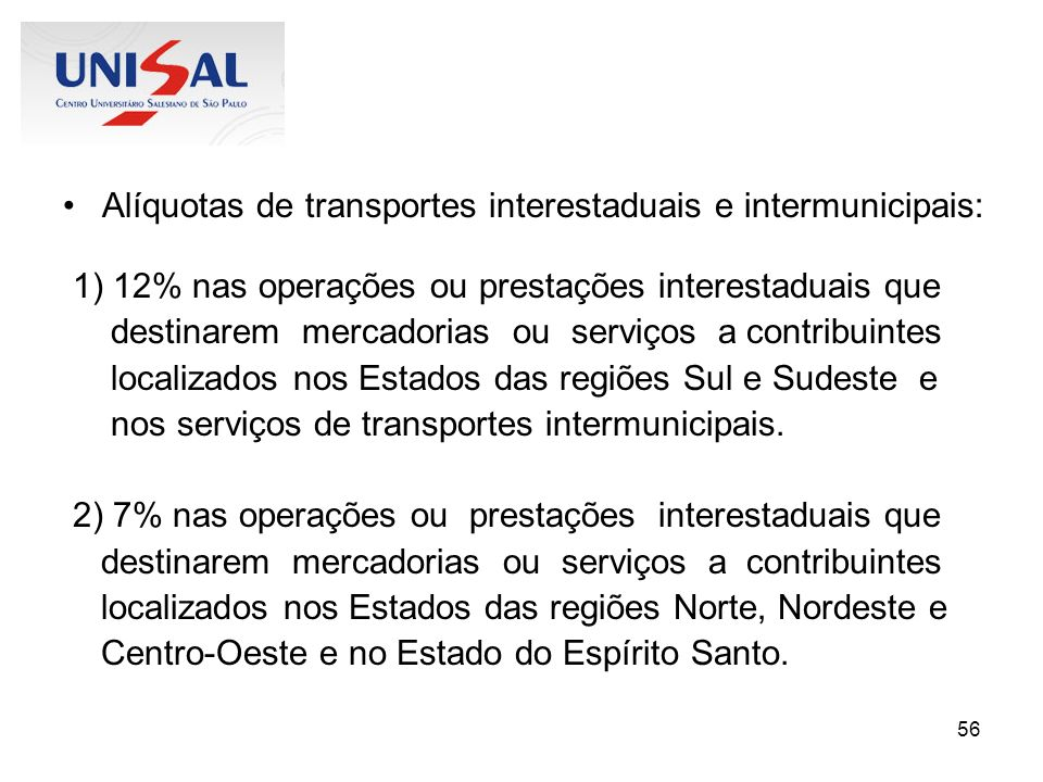 Alíquotas de transportes interestaduais e intermunicipais: