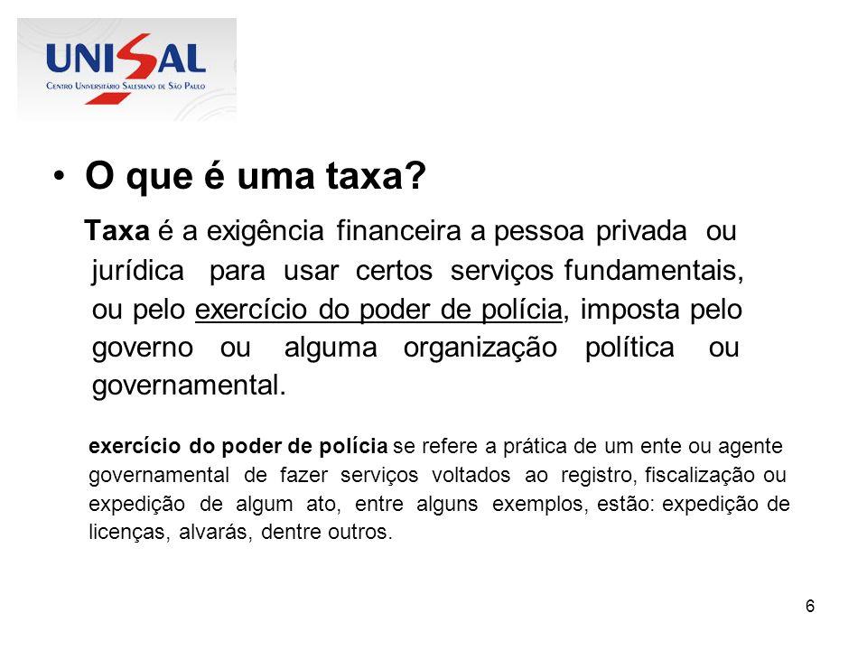 Taxa é a exigência financeira a pessoa privada ou