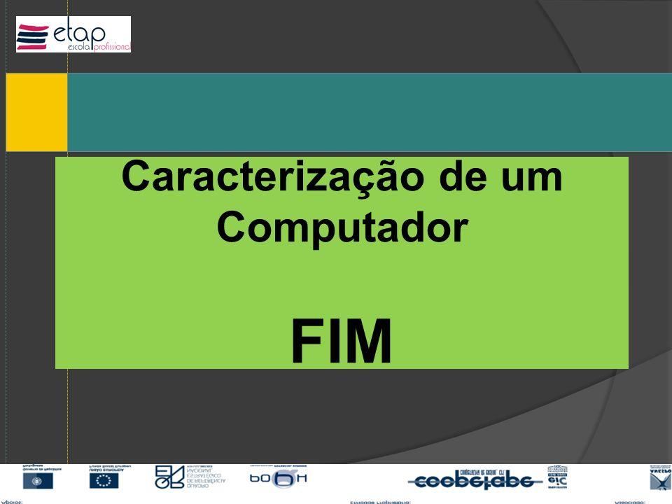 Caracterização de um Computador FIM