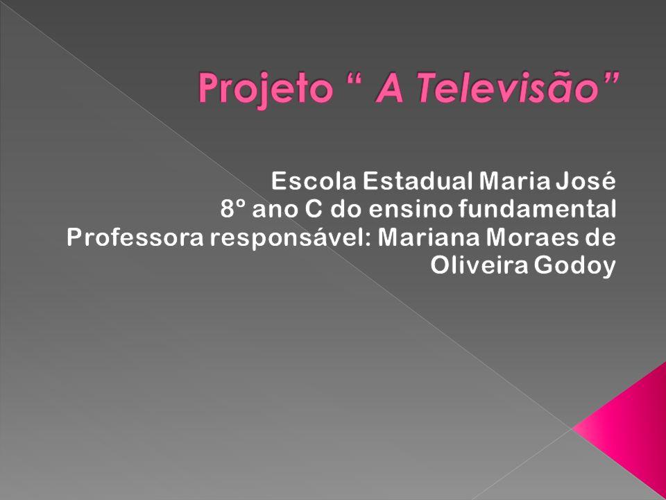 Projeto A Televisão Escola Estadual Maria José