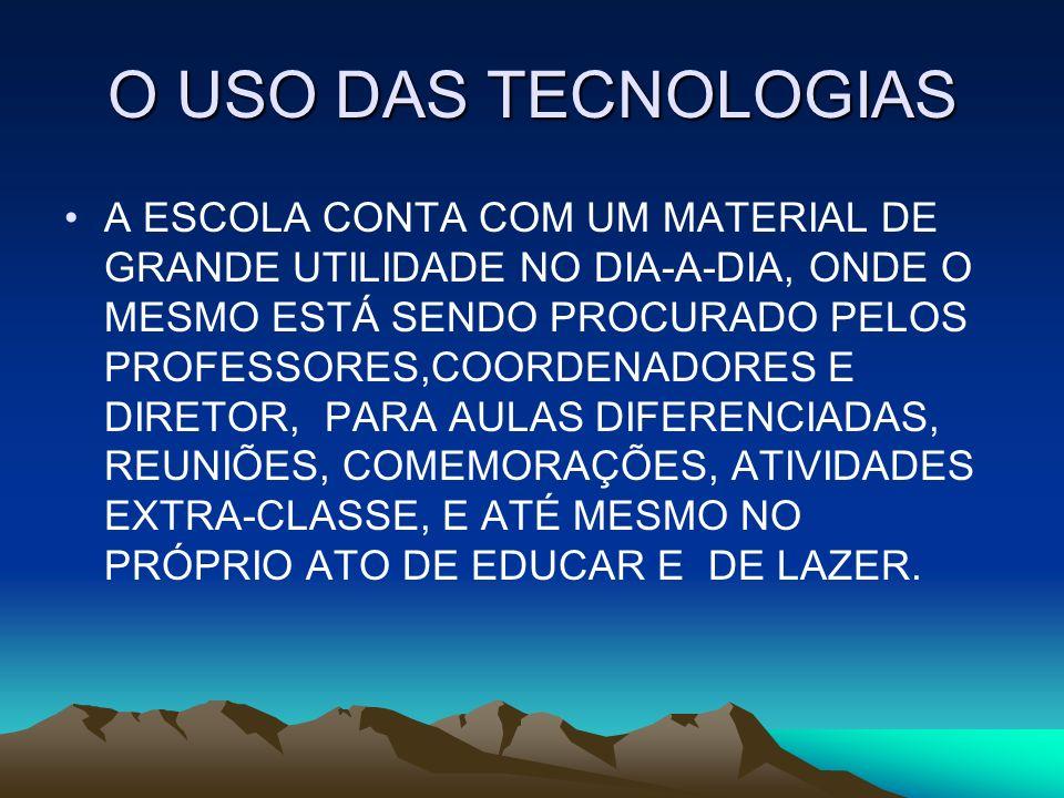 O USO DAS TECNOLOGIAS