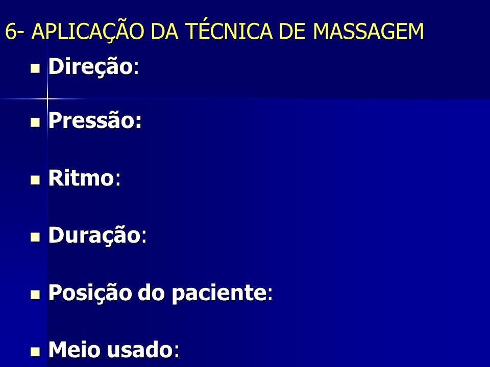 6- APLICAÇÃO DA TÉCNICA DE MASSAGEM