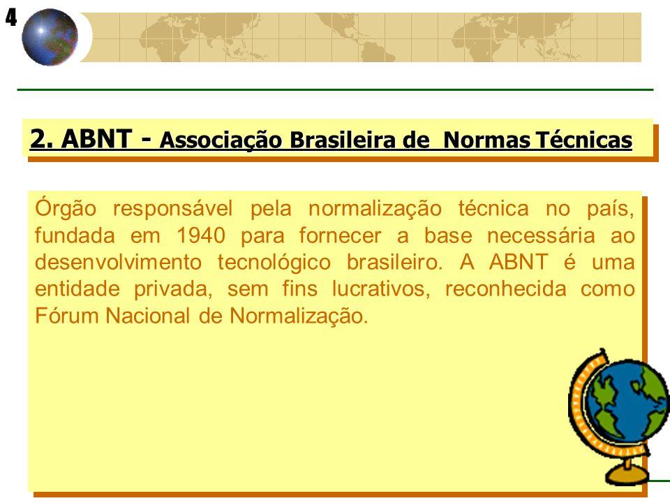 2. ABNT - Associação Brasileira de Normas Técnicas