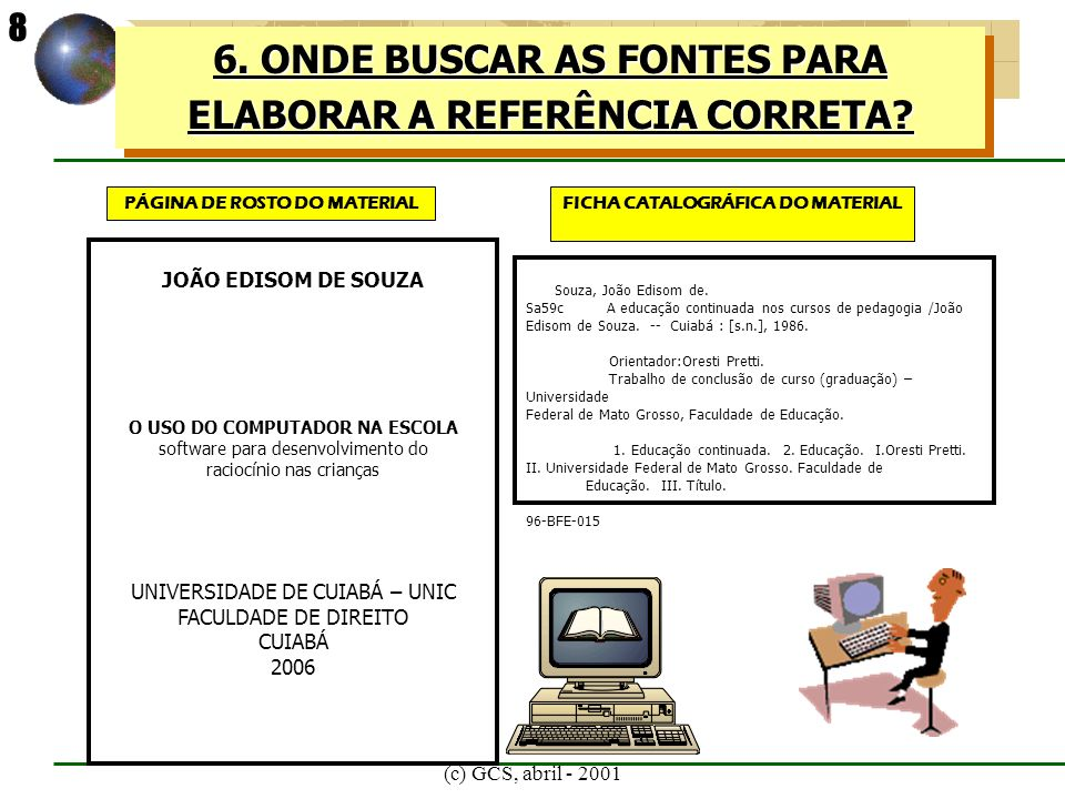 6. ONDE BUSCAR AS FONTES PARA ELABORAR A REFERÊNCIA CORRETA