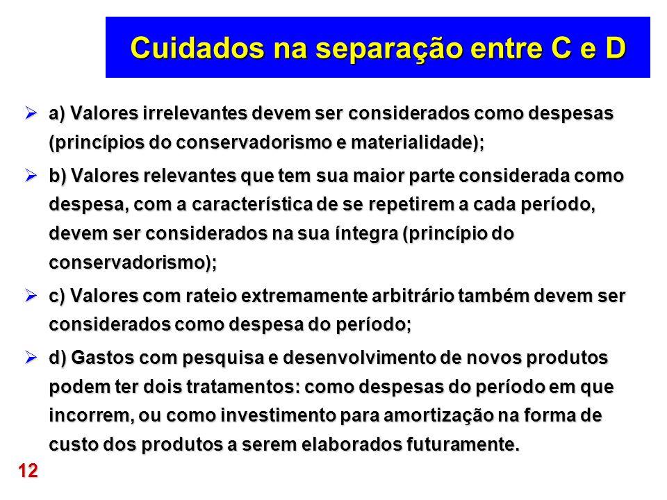 Cuidados na separação entre C e D