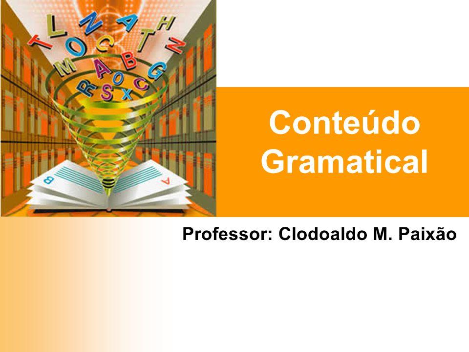 Professor: Clodoaldo M. Paixão