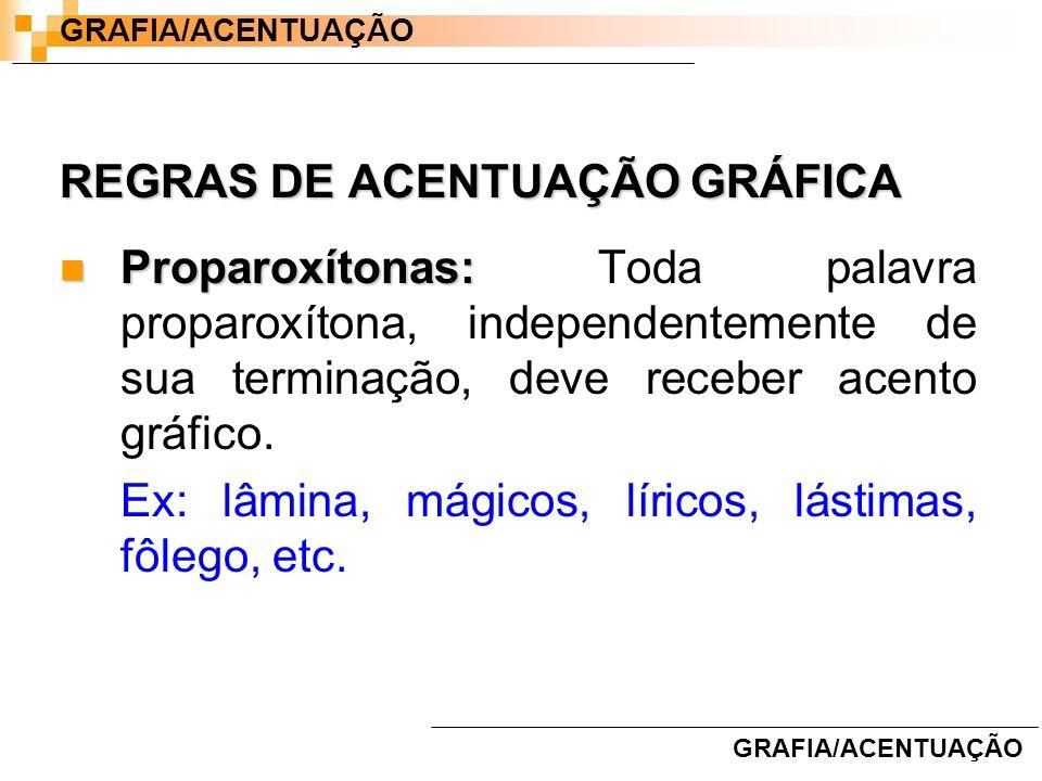 REGRAS DE ACENTUAÇÃO GRÁFICA