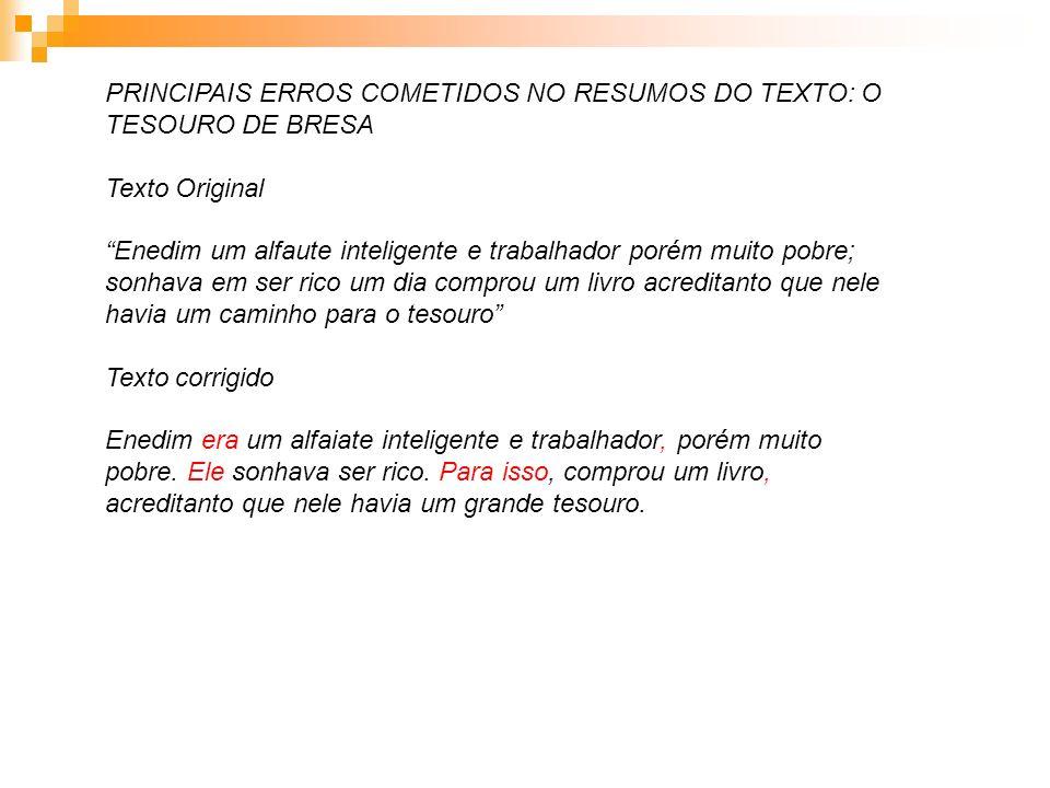 PRINCIPAIS ERROS COMETIDOS NO RESUMOS DO TEXTO: O TESOURO DE BRESA