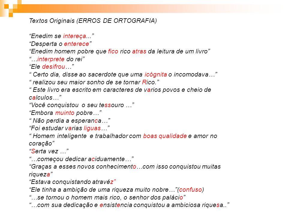 Textos Originais (ERROS DE ORTOGRAFIA)