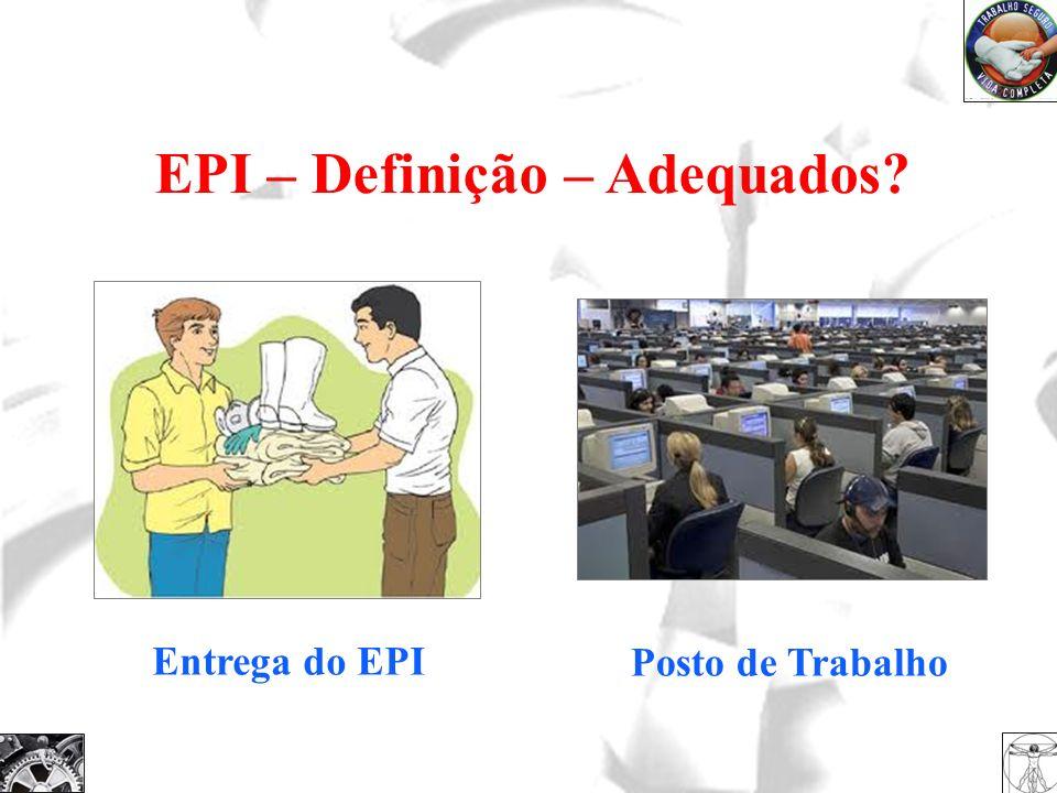 EPI – Definição – Adequados