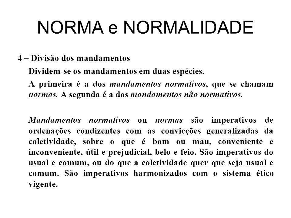 NORMA e NORMALIDADE 4 – Divisão dos mandamentos