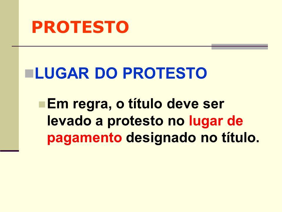 PROTESTO LUGAR DO PROTESTO