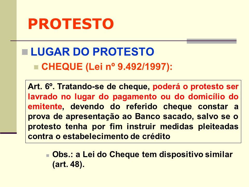 PROTESTO LUGAR DO PROTESTO CHEQUE (Lei nº 9.492/1997):