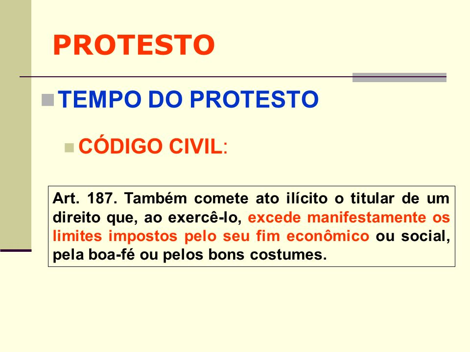 PROTESTO TEMPO DO PROTESTO CÓDIGO CIVIL:
