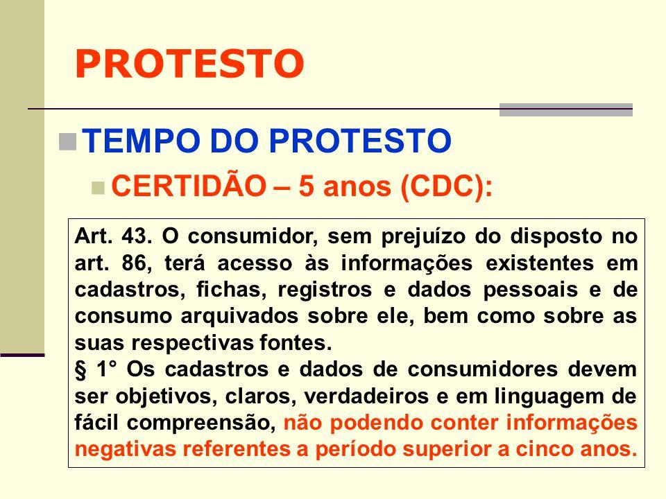 PROTESTO TEMPO DO PROTESTO CERTIDÃO – 5 anos (CDC):