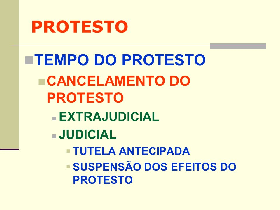 PROTESTO TEMPO DO PROTESTO CANCELAMENTO DO PROTESTO EXTRAJUDICIAL