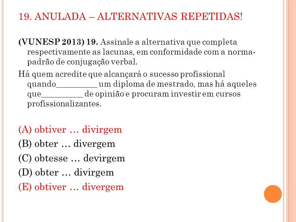 19. ANULADA – ALTERNATIVAS REPETIDAS!