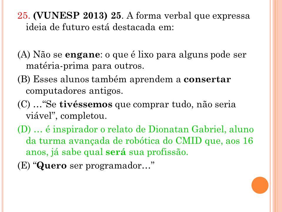 25. (VUNESP 2013) 25.