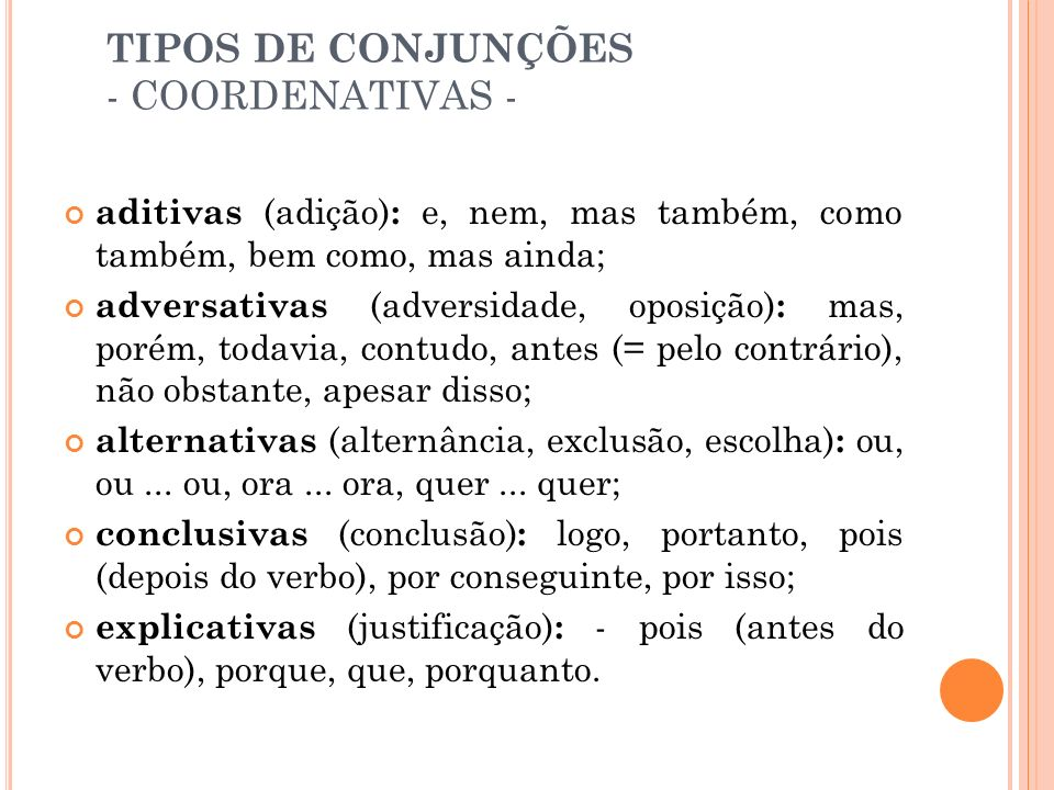 TIPOS DE CONJUNÇÕES - COORDENATIVAS -