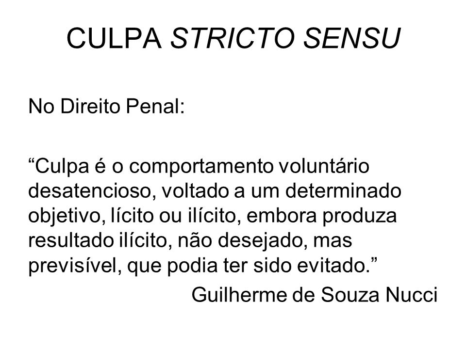 CULPA STRICTO SENSU No Direito Penal: