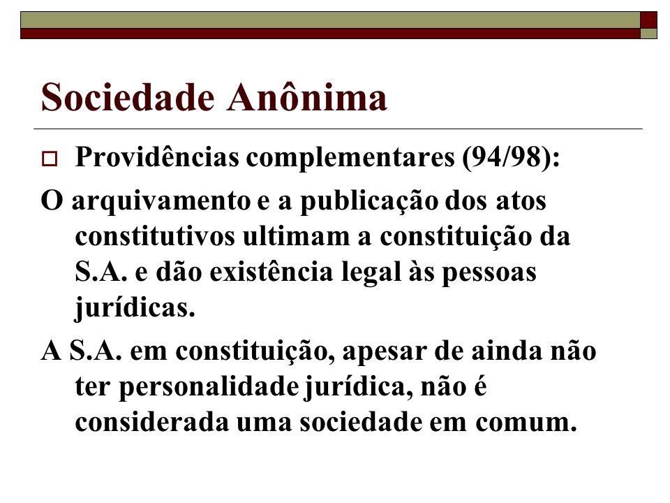 Sociedade Anônima Providências complementares (94/98):
