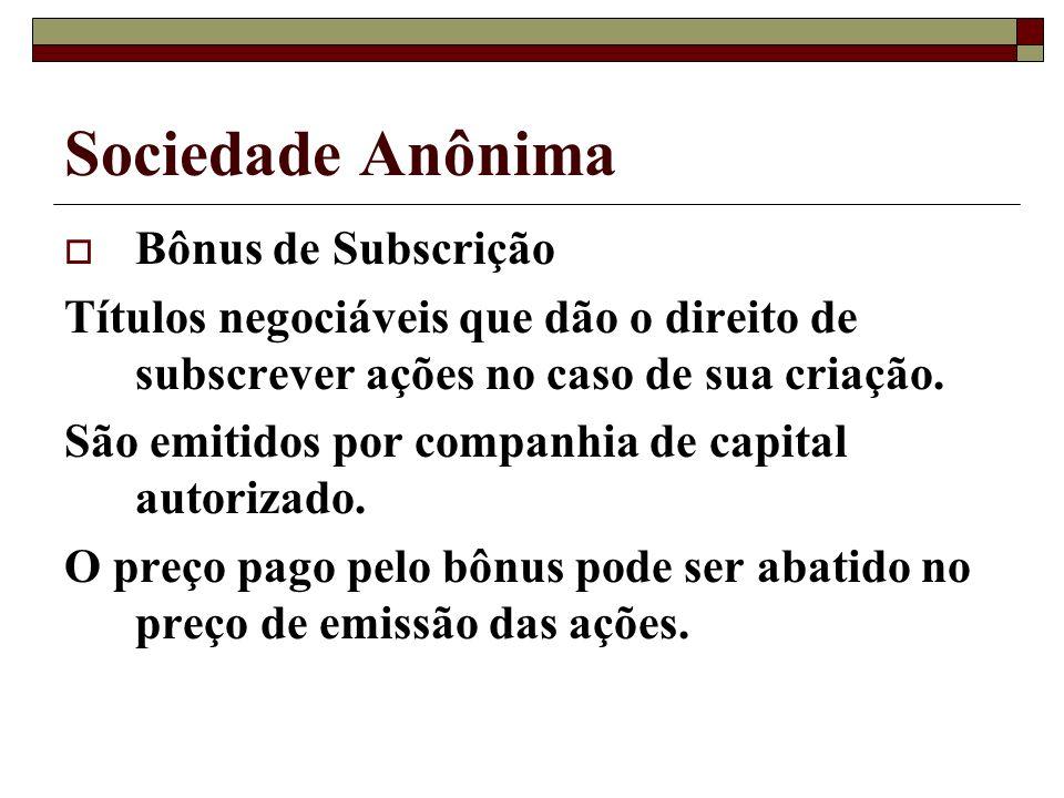 Sociedade Anônima Bônus de Subscrição