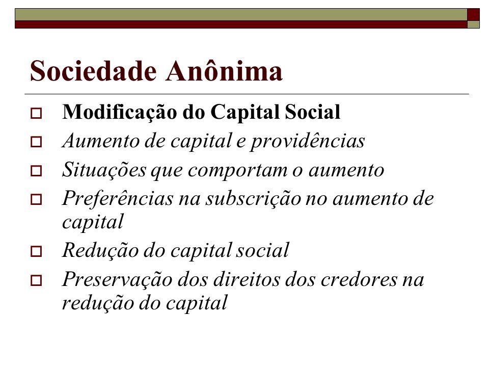 Sociedade Anônima Modificação do Capital Social