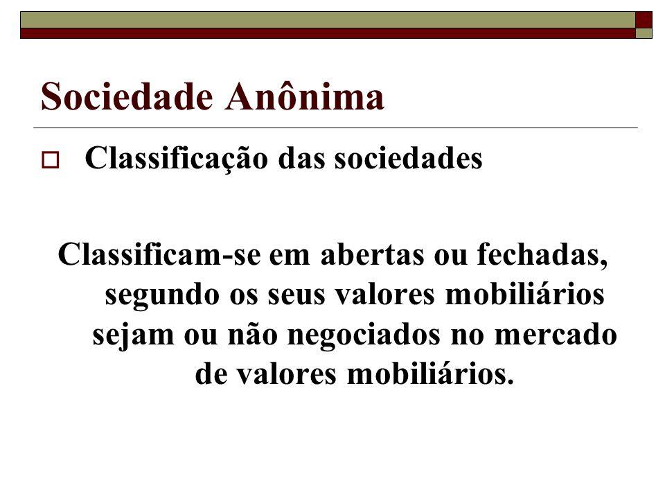 Sociedade Anônima Classificação das sociedades