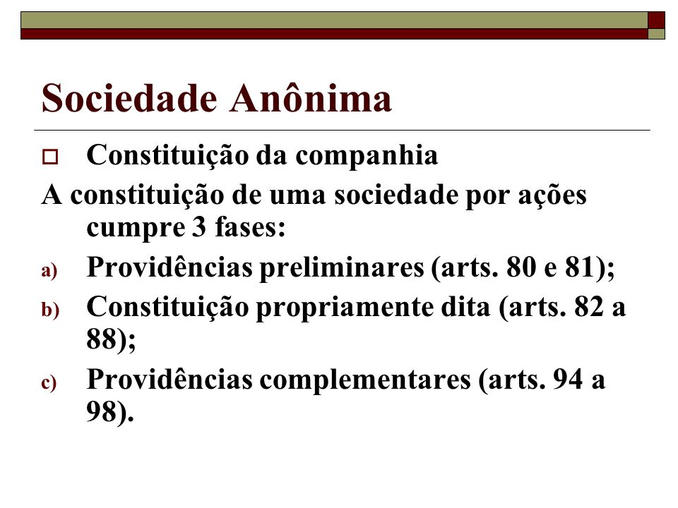 Sociedade Anônima Constituição da companhia