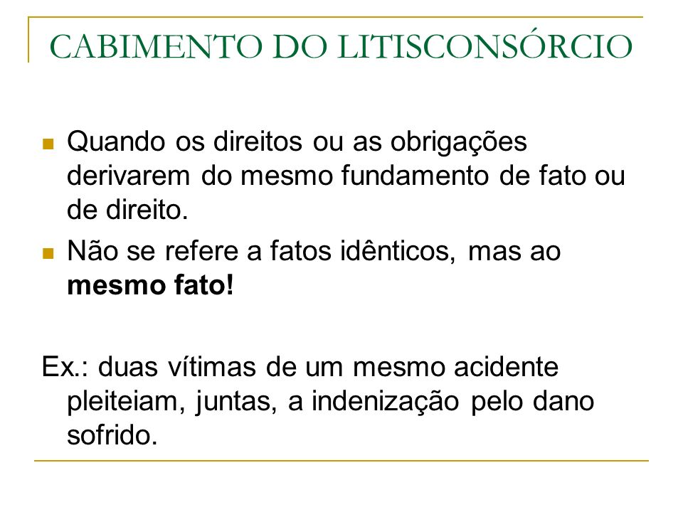 CABIMENTO DO LITISCONSÓRCIO