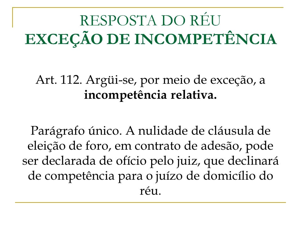 RESPOSTA DO RÉU EXCEÇÃO DE INCOMPETÊNCIA