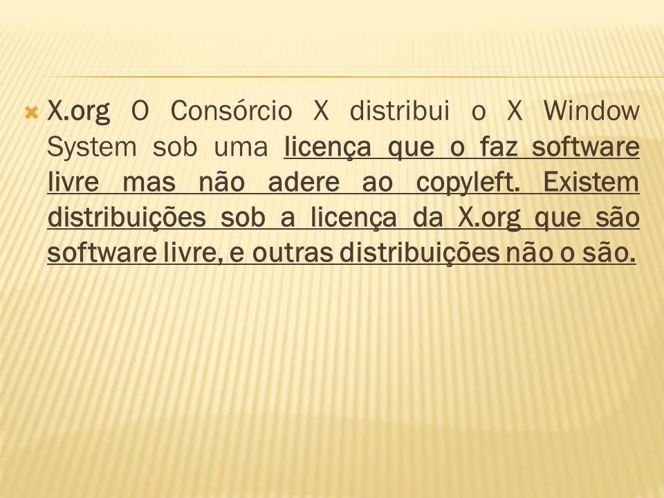 X.org O Consórcio X distribui o X Window System sob uma licença que o faz software livre mas não adere ao copyleft.