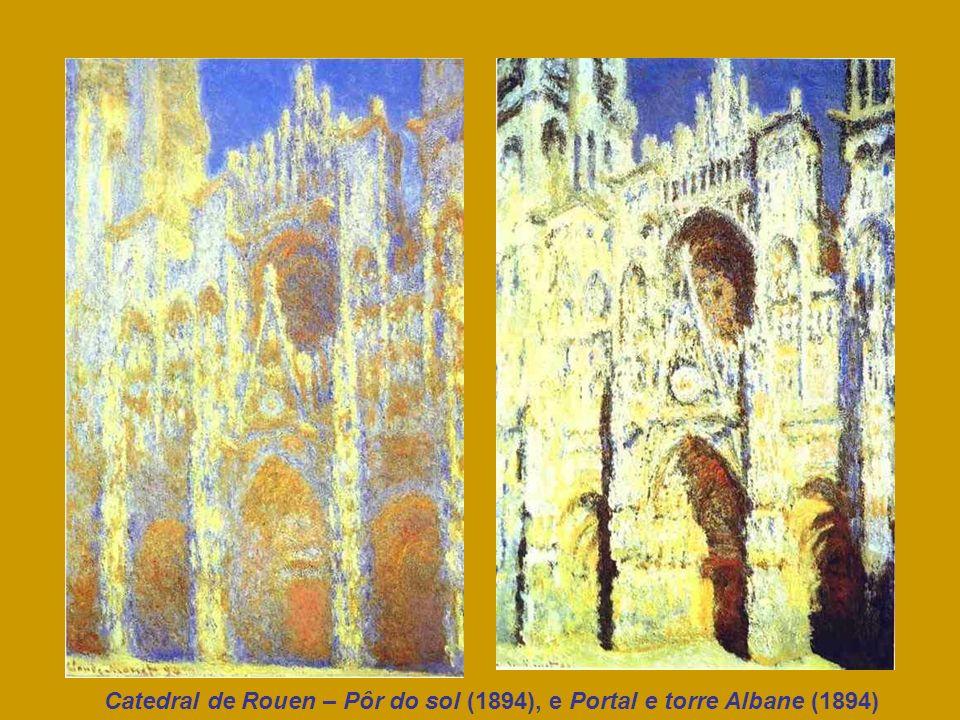Catedral de Rouen – Pôr do sol (1894), e Portal e torre Albane (1894)