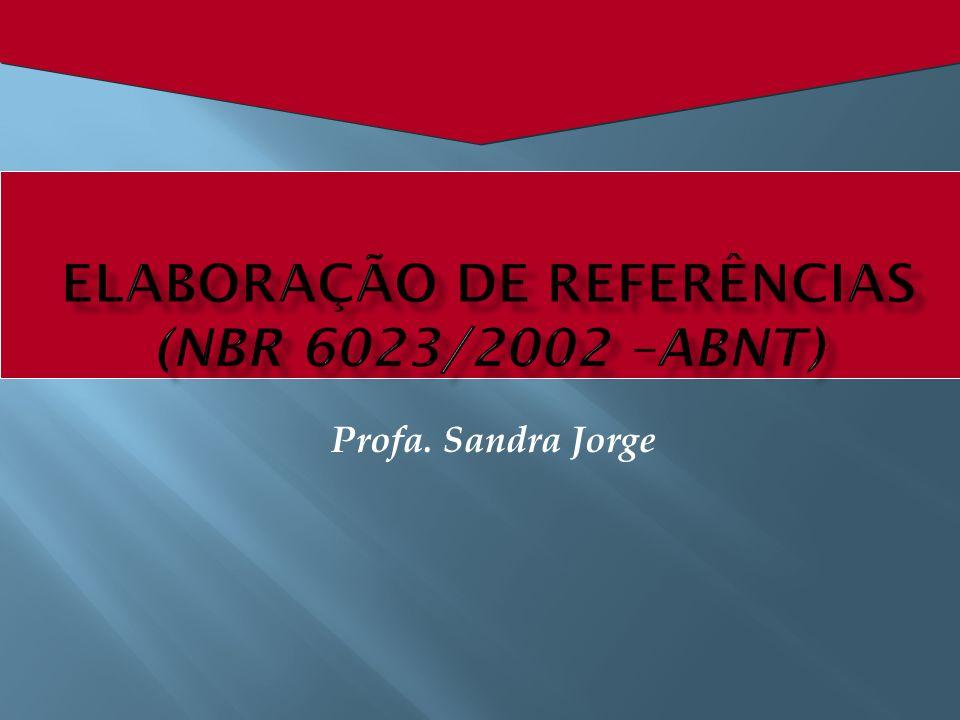 ELABORAÇÃO DE REFERÊNCIAS (NBR 6023/2002 –ABNT)