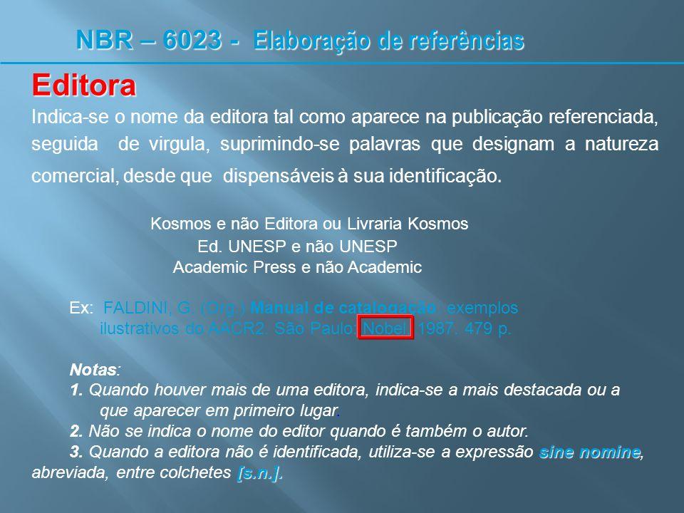 Editora NBR – 6023 - Elaboração de referências