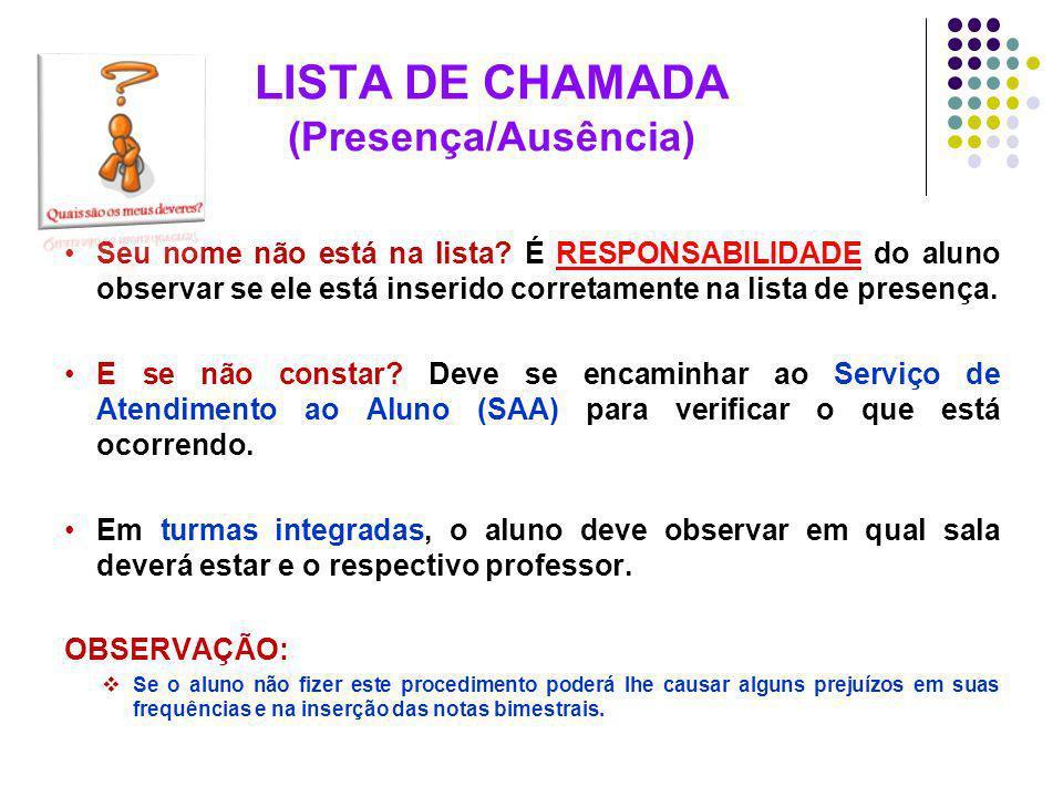 LISTA DE CHAMADA (Presença/Ausência)