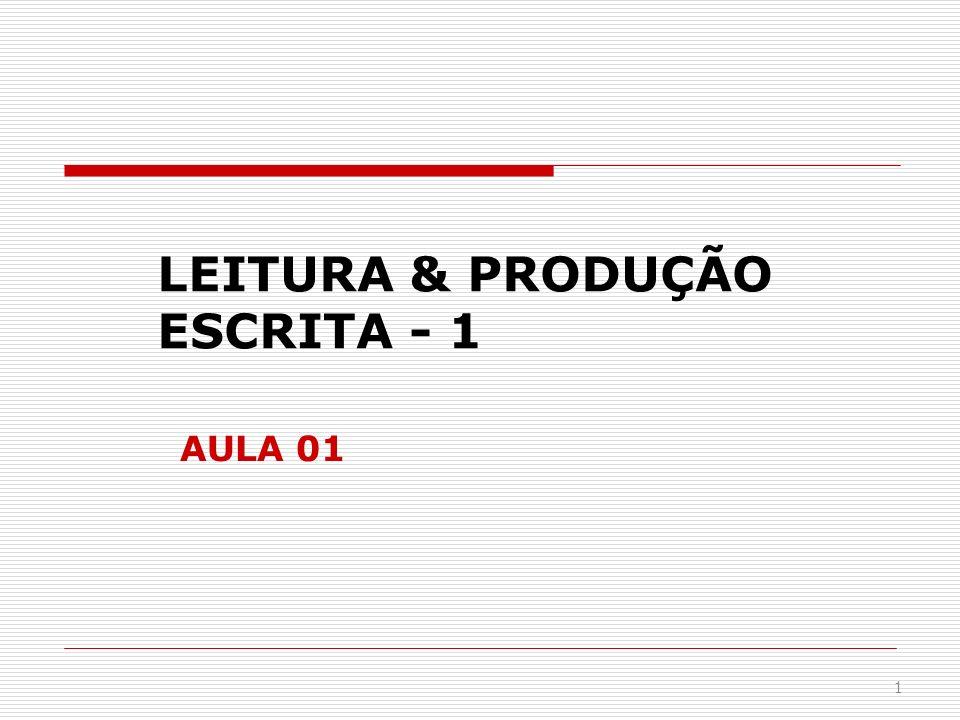 LEITURA & PRODUÇÃO ESCRITA - 1