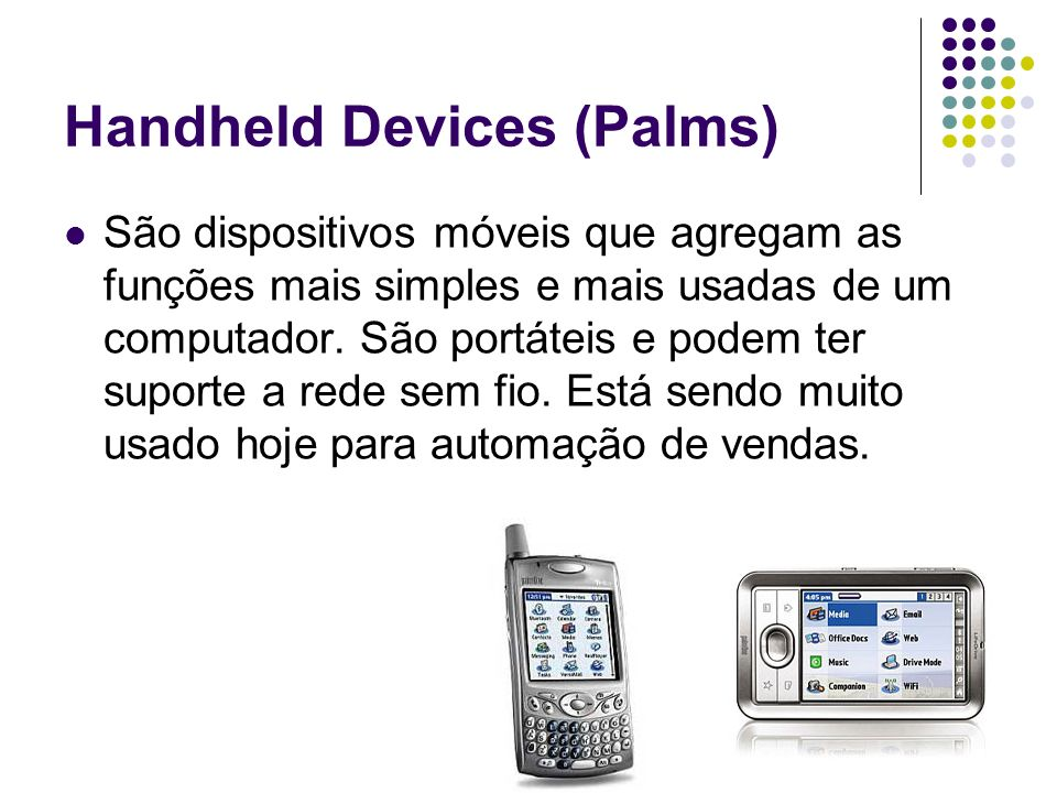 Handheld Devices (Palms)