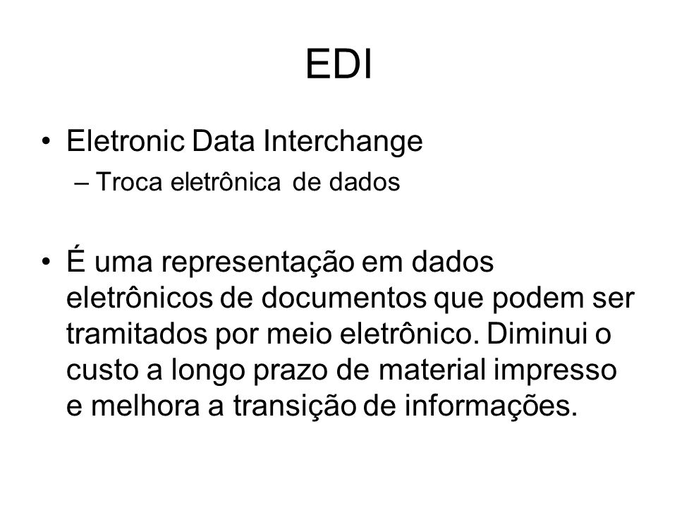 EDI Eletronic Data Interchange